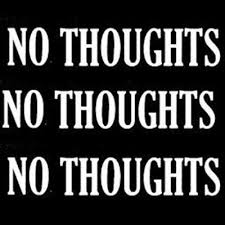 1 No Thoughts