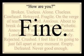 4 How r u Fine with real feelings behind